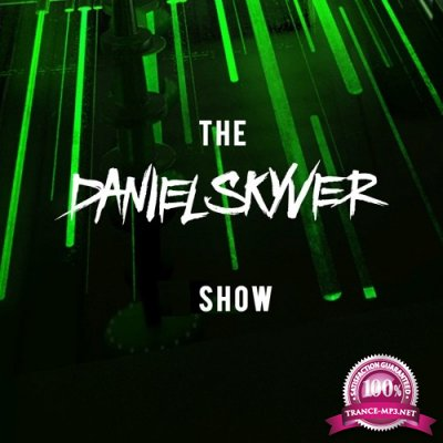 Daniel Skyver - The Daniel Skyver Show 106 (2019-06-17)