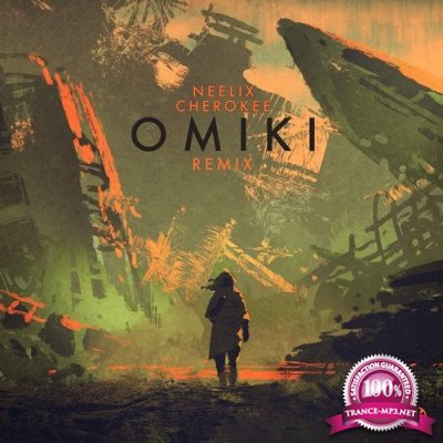 Neelix - Cherokee (Omiki Remix) (Single) (2019)