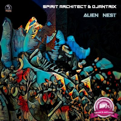 Spirit Architect & Djantrix - Alien Nest (Single) (2019)