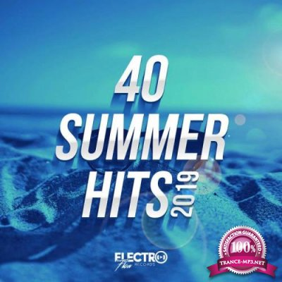 Electro Flow - 40 Summer Hits 2019 (2019)