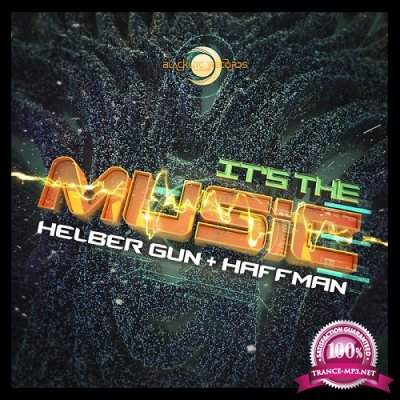 Helber Gun & Haffman - Its the Music (Single) (2019)