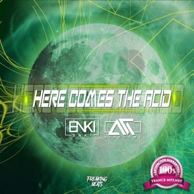 Airforms & Enki - Here Comes The Acid EP (2019)