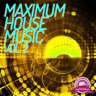 Maximum House Music, Vol. 2 (2019)