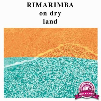 Rimarimba - On Dry Land (2019)
