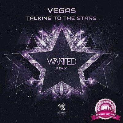 Vegas - Talking to the Stars (Wanted Remix) (Single) (2019)