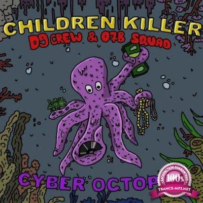 Children Killer - Cyber Octopus (2019)
