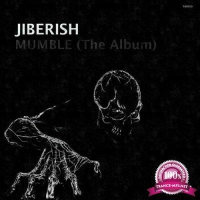 Jiberish - Mumble (The Album) (2019)
