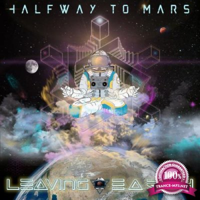 Halfway To Mars - Leaving Earth (2019)