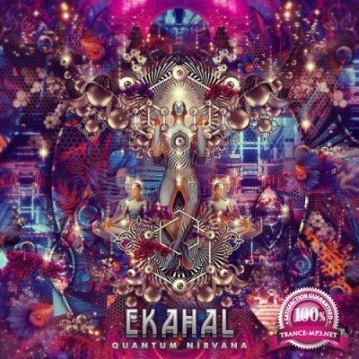 Ekahal - Quantum Nirvana EP (2019)
