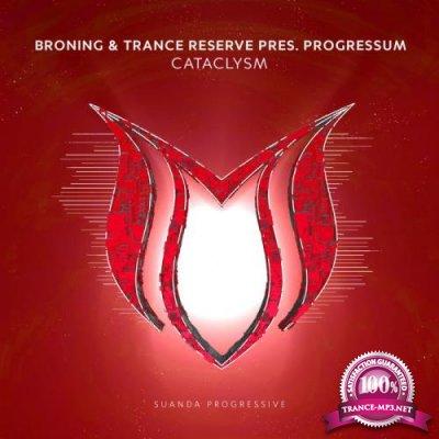 Broning & Trance Reserve present Progressum - Sataclysm (2019)