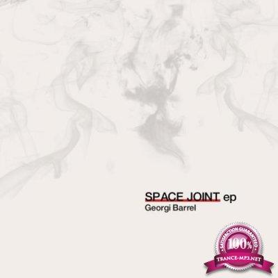 Georgi Barrel - Space Joint (2019)