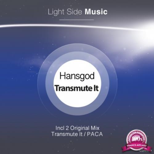 Hansgod - Transmute It (2019)