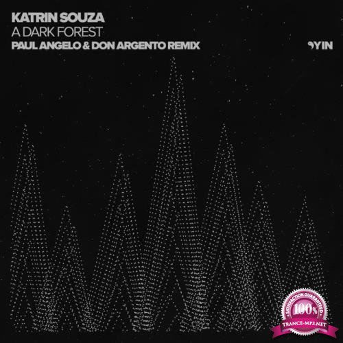Katrin Souza - A Dark Forest (Paul Angelo & Don Argento Remix) (2019)