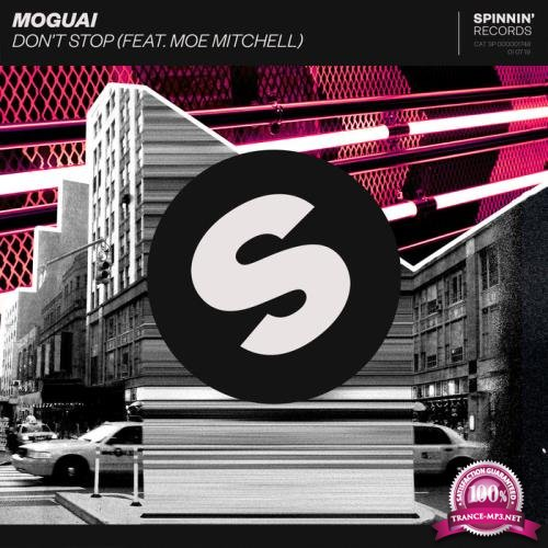 Moguai feat. Moe Mitchell - Don't Stop (2019)