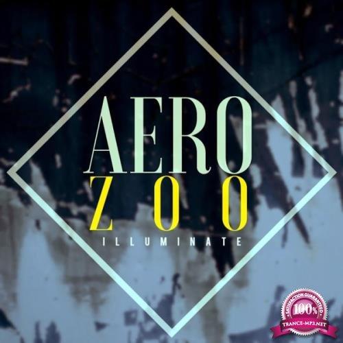 Aero Zoo - Illuminate (2019)