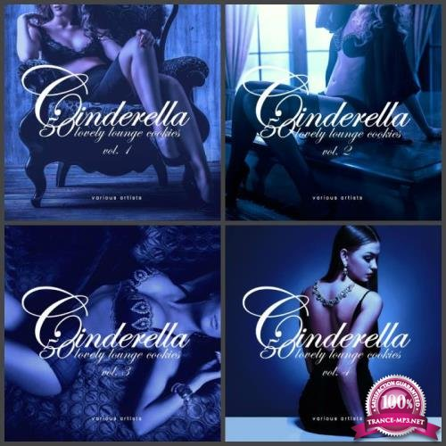 Cinderella, Vol. 1-4 (50 Lovely Lounge Cookies) (2019) FLAC