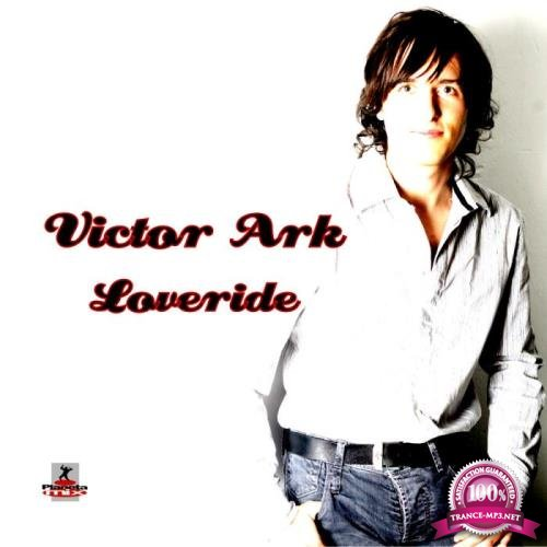 Victor Ark - Loveride (2010)