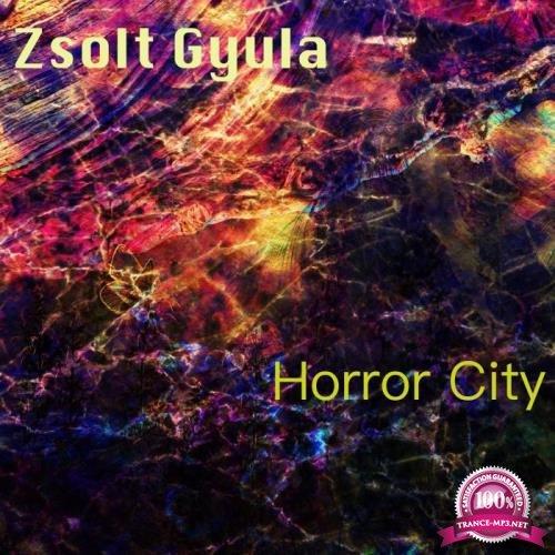Zsolt Gyula - Horror City (2019)