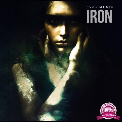 Iron - Face Music (2019)