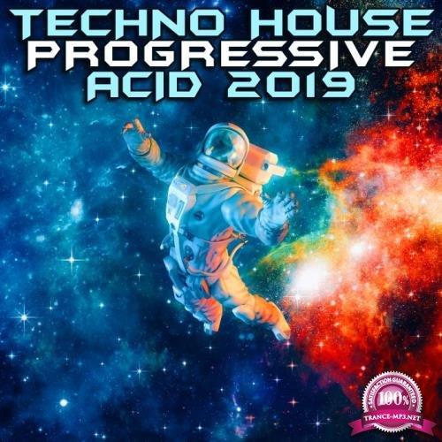 Techno House Progressive Acid 2019 (2019)