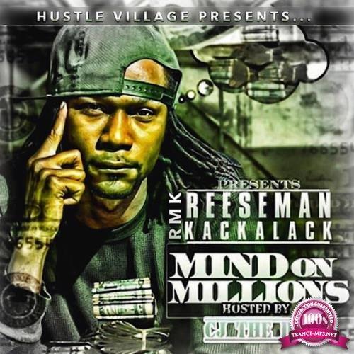 RMK Reeseman Kackalack - Mind on Millions (2019)