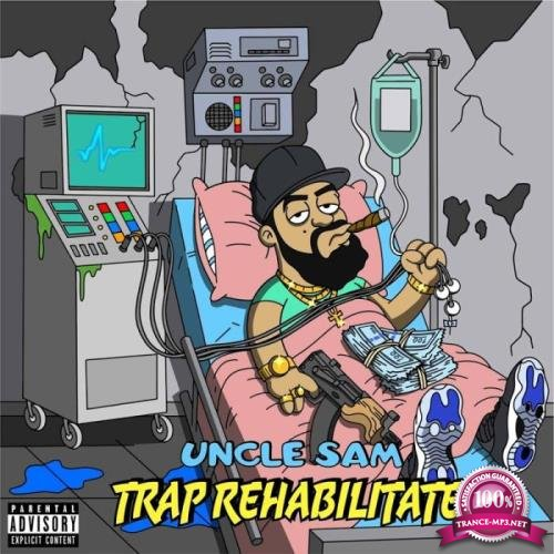 Uncle Sam - Trap Rehabilitated (2019)