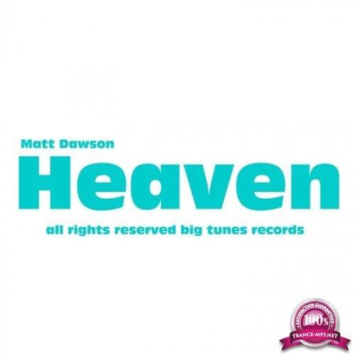 Matthew Dawson - Heaven (2019)