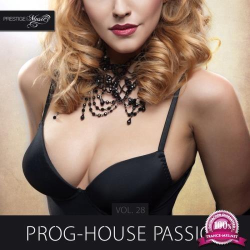 Prog-House Passion Vol  28 (2019)