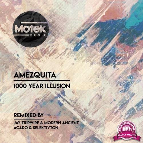 Amezquita - 1000 Year Illusion (2019)