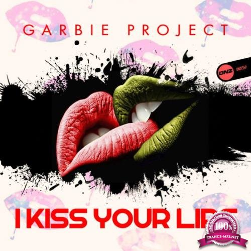Garbie Project - I Kiss Your Lips (2019)