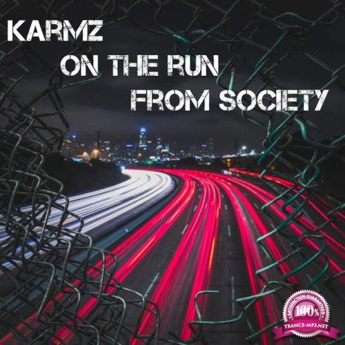 KARMZ - On The Run From Society (2019)