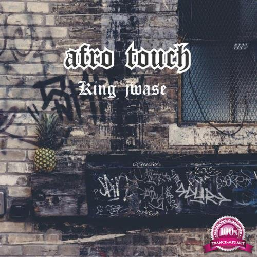 King jwase - Afro Touch (2019)