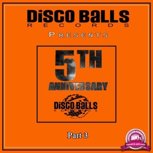 Best Of 5 Years Of Disco Balls Records Part 3 (2019)