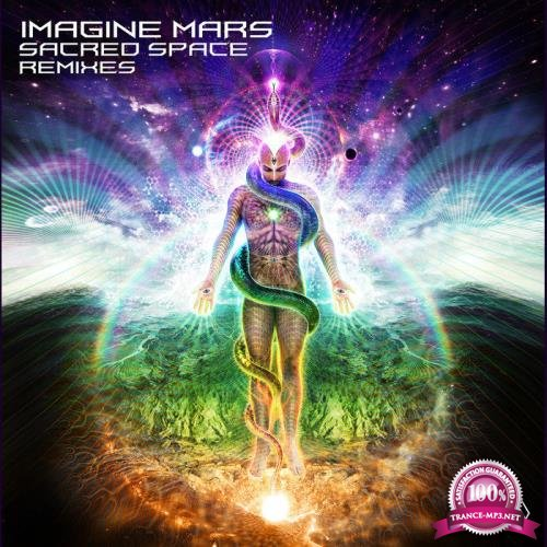 Imagine Mars - Sacred Space (Remixes) (2019)