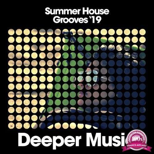 Deeper Music - Summer House Grooves '19 (2019)