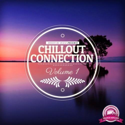 Chillout Connection, Vol. 1 (2019)