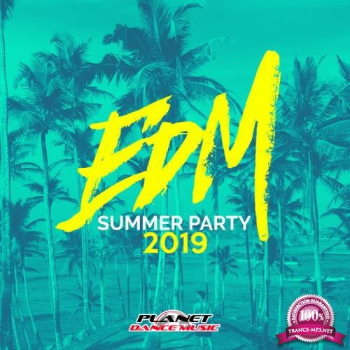 Planet Dance Music - EDM Summer Party 2019 (2019)