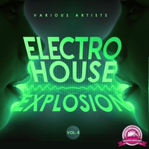 Electro House Explosion, Vol. 4 (2019)