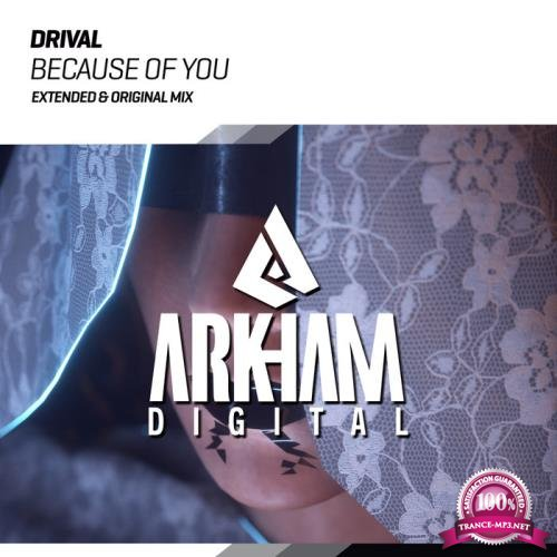 Drival - Because Of You (2019)