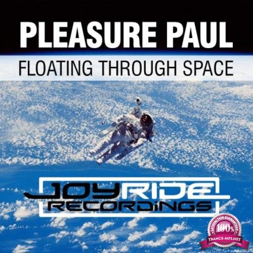 Pleasure Paul - Floating Through Space (2019)