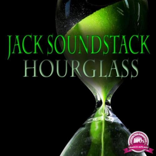 Jack Soundstack - Hourglass (2019)