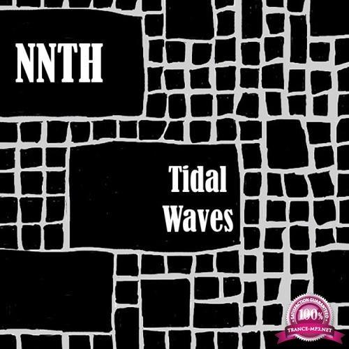 NNTH - Tidal Waves (2019)