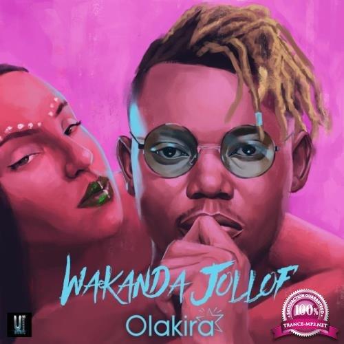 Olakira - Wakanda Jollof (2019)