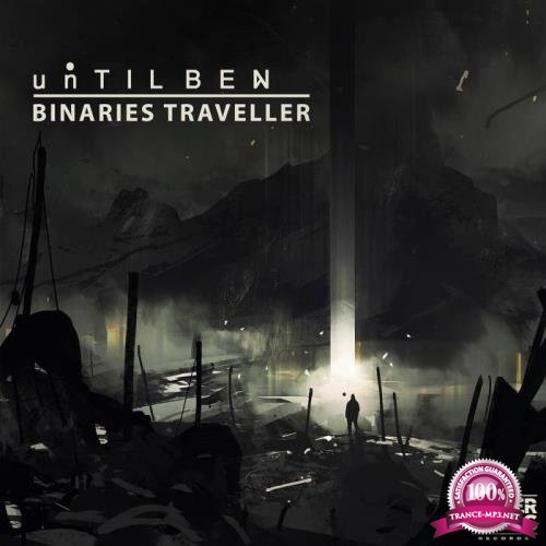 Until BEN - Binaries Traveller (2019)