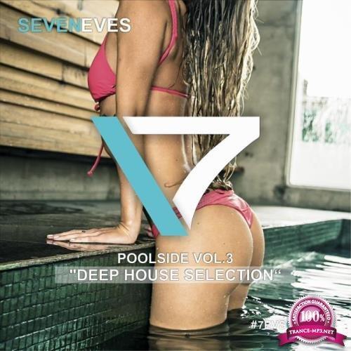 Poolside, Vol. 3 (Deep House Selection) (2019)
