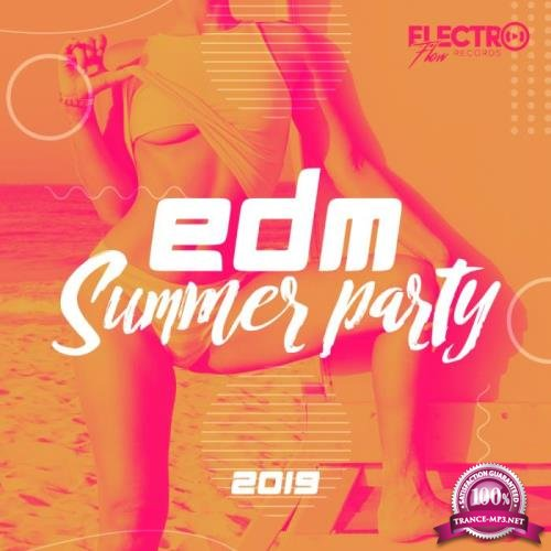 Electro Flow - EDM Summer Party 2019 (2019)