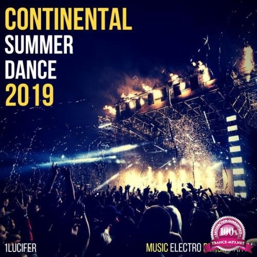 1lucifer - Continental Summer Dance 2019 (2019)