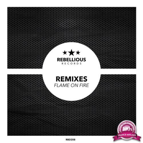 Flame On Fire Remixes (2019)