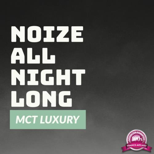 Noize All Night Long (2019)
