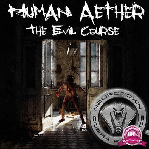 Human Aether - The Evil Course (2019)